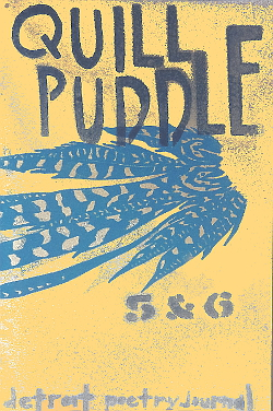 QUILL PUDDLE 5 AND 6